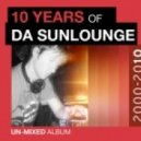 Da Sunlounge - A Life Time (Original Mix)