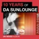 Da Sunlounge - A Life Time (Original Mix)