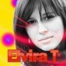 Elvira T - Все Решено (Alex Curly Remix)