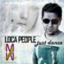 Sak Noel vs Lady Gaga vs Tag Team - Loca People vs Just Dance vs Whoomp There It Is