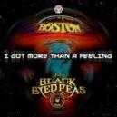 Boston vs The Black Eyed Peas - More Than A Feeling vs I Gotta Feeling