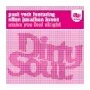 Paul Veth ft. Elton Jonathan Kroon - Make You Feel Alright (Mell Tierra Remix)