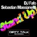 Sebastian Massianello and DJ Fafo - Stand Up (DJ Fist Remix)