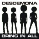 DESDEMONA - Bring In All (Human Steel remix)