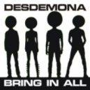 DESDEMONA - Bring In All (Human Steel remix)