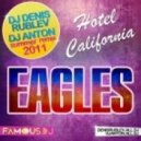 The Eagles - Hotel California (Dj Denis RUBLEV & DJ ANTON Remix)