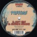 Prestige - Can\'t Hide