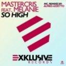 Mastercris feat. Melanie - So High (Original Mix)