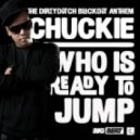 Chuckie - Who Is Ready To Jump (Original Mix)