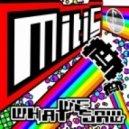 Mitis - What We Saw (Original Mix)