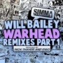 Will Bailey  - Warhead (Nick Thayer Remix)