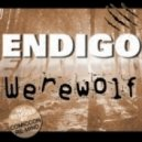 Endigo - Werewolf (original Mix)