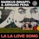 Markus Binapfl aka BIG WORLD & - La La Love Song (DJ Falk Remix)