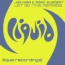 Jon O'Bir & Sonic Element - Let Go (Liquid Vision Respray)