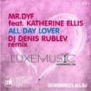 Mr.Dyf feat. Katherine Ellis - All Day Lover (Dj Denis Rublev Remix)