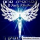 One Species feat. Jenny Johnston - I Believe (Original Mix)