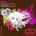 Silva - Dark Brown Eyes (Original Mix)
