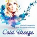 Maria Evangelista - Cold Breeze feat Jonathan Antares (Original Mix)