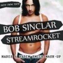 Bob Sinclar & Streamrocket - New New New (Vadim Smile & Madis Mash-Up)