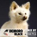 Demoro - Black (Ivan Pica Remi