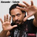 Alexsander - Caliente (Dj Monxa Hot Remix)