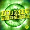 Irma Derby - Feeling This One (Plastik Funk Mix)