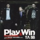 Play and Win - Ya Bb (Club Version)