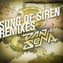 Dan Sena - Song Of Siren (Dirtyphonics Remix)
