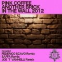 Pink Coffee - Another Brick In The Wall 2012 (Federico Scavo Remix)