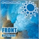 Front - Air Travel (Lala Project Remix)