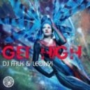 DJ Falk, Leony! - Get High (Gott Says Remix)