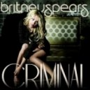 Britney Spears  -  Criminal (Cosmic Dawn Club Mix)