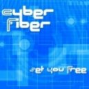 Cyber Fiber - Set You Free (Original Mix)