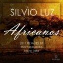 Silvio Luz - Africanos (Thom Eduardo Remix)