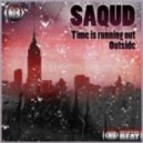 Saqud - Time Is Running Out (Original Mix)