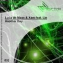 Luca De Maas & Xam feat Lin - Another Day (Xam Version)