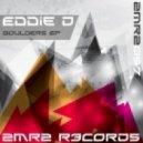 Eddie D - Boulders