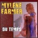 Mylиne Farmer - Du temps