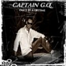 Captain G.Q. - Once In A Lifetime (Extended Club House Edit)