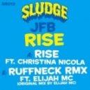 DjMrBaby - JFB - Rise (Ruffneck Remix) DjMrBaby ReRub