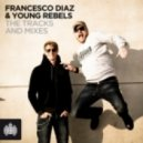 Dahlbдck, Diaz & Young Rebels Feat. Terri B! - Cant Slow Down (Morphine) (Francesco Diaz & Young Rebels Vocal Mix)
