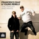 Francesco Diaz & Young Rebels - Destination Sunshine ( Edit)