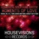 Achexe & Soufiane Greek - Moments Of Love (K.R.J. Remix)