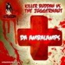 Killer Buddah & The Juggernaut - Dull Boy
