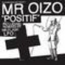 Mr Oizo - Positif (NEUS Remix)