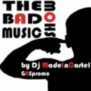 Dj MadeInCartel - The Bad Music Show I voice