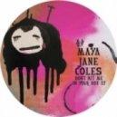 Maya Jane Coles - Dub Child