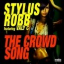 Stylus Robb  - The Crowd Song (Stylus Robb Mix)