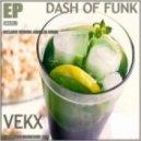 Vekx - Dash Of Funk (Steven Arnoldi Remix)