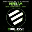 Jerry White & Jelly For The Babies - Here I Am (Darren Marshall Remix)